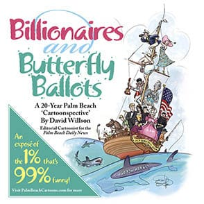 Billionaires and Butterfly Ballots by David Willson, Palm Beach Daily News