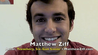 Today's Guest: Actor Matthew Ziff, Treachery, Six-Gun Savior  Watch the exclusive Mr. Media® interview with actor Matthew Ziff, star of Treachery and Six-Gun Savior, by clicking on the video...