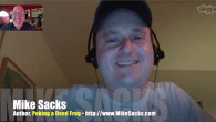 Today's Guest: Mike Sacks, author, Poking a Dead Frog: Conversations with Today's Top Comedy Writers   Watch this exclusive Mr. Media interview with Writer Mike Sacks, author of Poking a Dead...