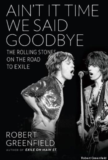 Ain't It Time We Said Goodbye, Rolling Stones, history, Robert Greenfield, Mr. Media Interviews