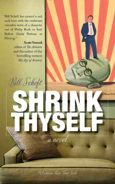 Shrink Thyself by Bill Scheft, Mr. Media Interviews
