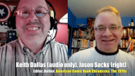 Today's Guest: Jason Sacks and Keith Dallas, author and editor, respectively of American Comic Book Chronicles: The 1970s.   Watch this exclusive Mr. Media interview with Jason Sacks and Keith...