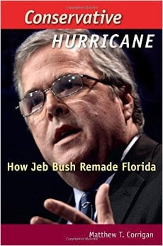 Conservative Hurricane: How Jeb Bush Remade Florida by Matthew T. Corrigan, Mr. Media Interviews