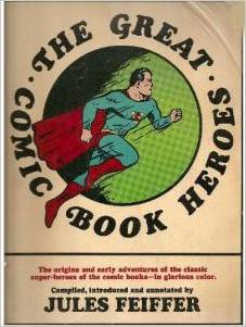 The Great Comic Book Heroes by Jules Feiffer, Mr. Media Interviews