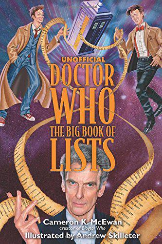 Unofficial Doctor Who: The Big Book of Lists by Cameron K. McEwan, Mr. Media Interviews