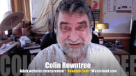 Today's Guest: Colin Rowntree, adult website entrepreneur, creator, anonymous adult search engine BoodiGo.com, BDSM website Wasteland.com   Watch this exclusive Mr. Media interview with COLIN ROWNTREE by clicking on the...