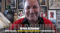 Today's Guest: Arlen Schumer, comic book historian, author of The Silver Age of Comic Book Art   Watch this exclusive Mr. Media interview with Arlen Schumer by clicking on the...