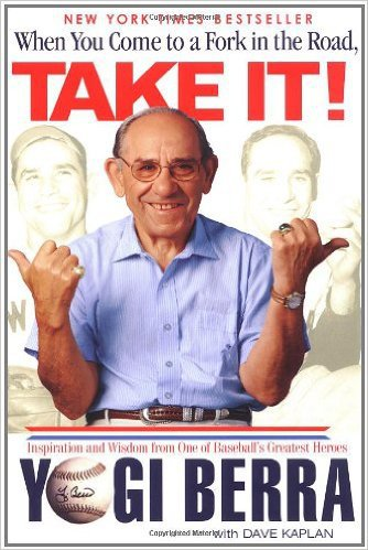 When You Come to the Fork in the Road, Take It! by Yogi Berra, Mr. Media Interviews