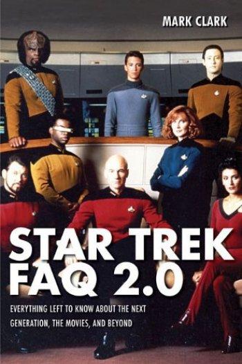 Star Trek FAQ 2.0 by Mark Clark, Mr. Media Interviews