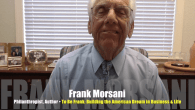 Today's Guest: Frank Morsani, businessman, philanthropist, author, To Be Frank: Building the American Dream in Business and Life   Watch this exclusive Mr. Media interview with Frank Morsani by clicking on...