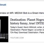 Kevin Willmott interview compliment on Facebook, Mr. Media Interviews