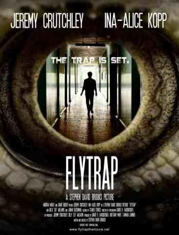 Flytrap starring Jeremy Crutchley, Ina-Alice Kopp, Jonah Blechman, Mr. Media Interviews