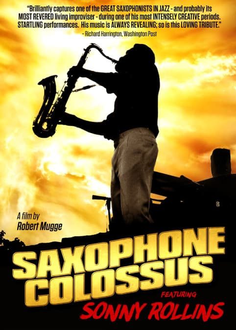 Saxophone Colossus, featuring Sonny Rollins, directed by Robert Mugge, Mr. Media Interviews
