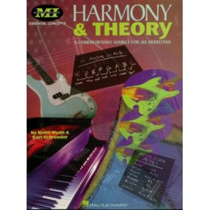 Harmony and Theory. A comprehensive Source for All Musicians