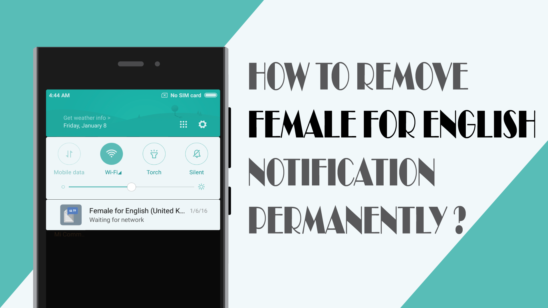 How to remove Female for English notification permanently? - MrNoob