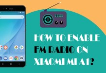 Enable FM Radio on Xiaomi Mi A1