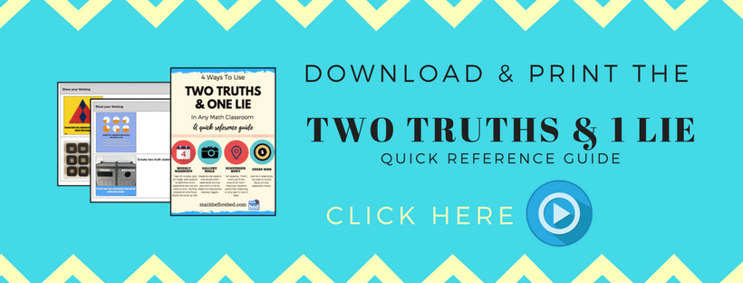 4 Ways To Use Two Truths & One Lie in ANY Math Class. | Mr. Orr is a ...