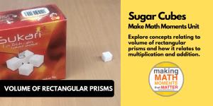 Sugar Cubes | Problem Based Lesson: Volume of Rectangular Prisms