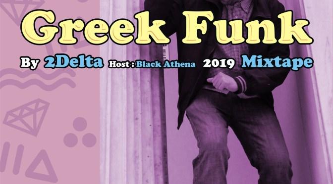 2Delta – Greek Funk 2019
