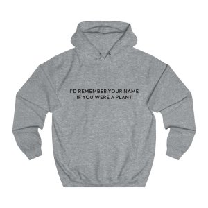 I'd Remember Unisex College Hoodie
