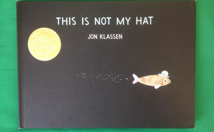 Image of Front Cover of This Is Not My Hat written by Jon Klassen