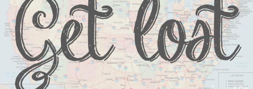 Get Lost Travel |Wanderlust| Road Trip |Mrs. AOK, A Work In Progress