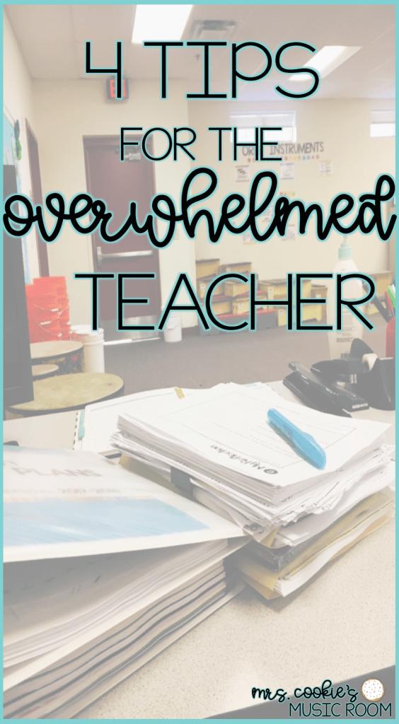 4 tips for the overwhelmed teacher
