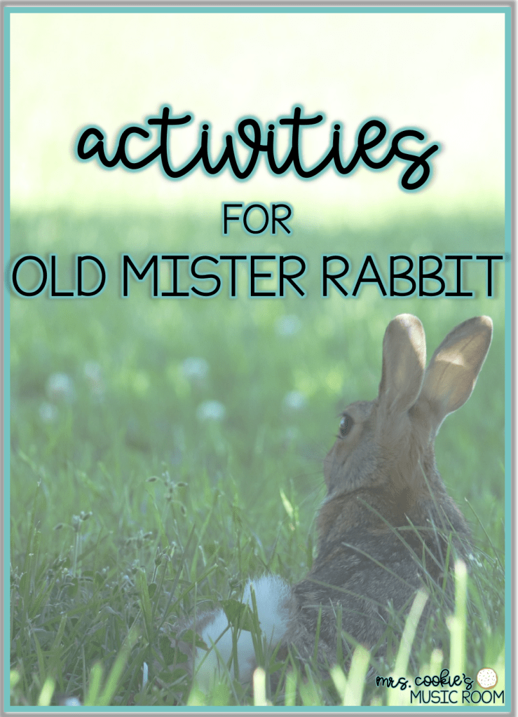 activities for Old Mister Rabbit