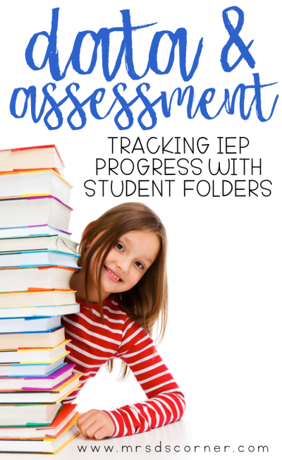 resource teacher data collection - data and assessment - tracking iep progress with student folders
