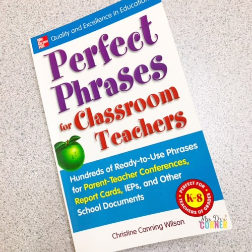 perfect phrases for classroom teachers. Professional Development books for teachers to read. Helpful books for teachers and parents of students with special needs. Reviews and blog post at Mrs. D's Corner.
