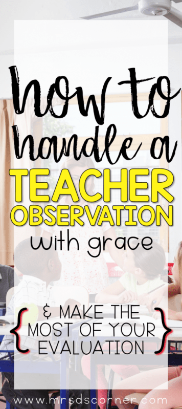 How to Handle Formal Teacher Observations and Walk-Throughs with Grace and Relaxation. Only at Mrs. D's Corner.