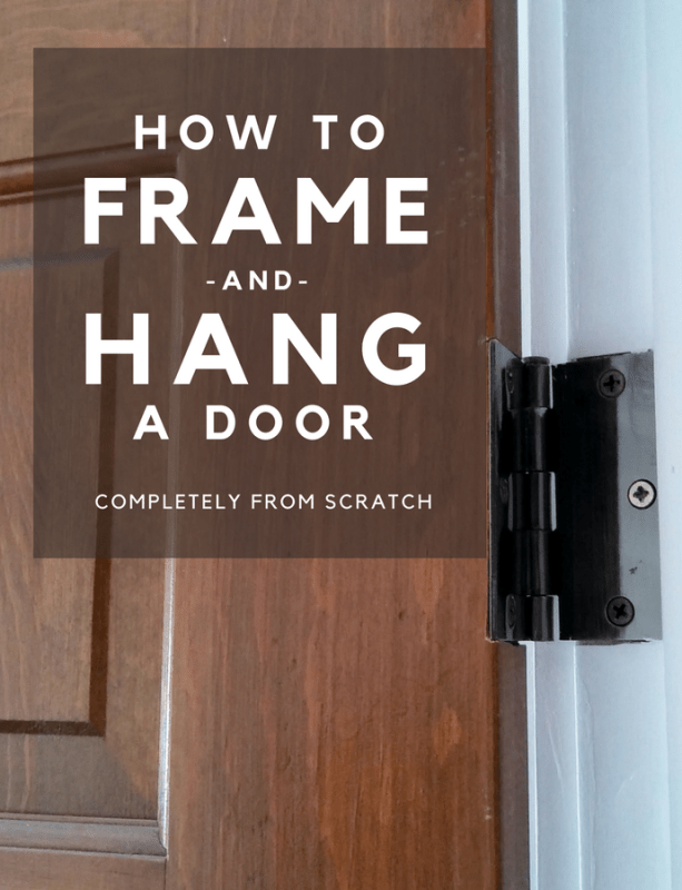 Step by step on how to hang and frame a door completely from scratch
