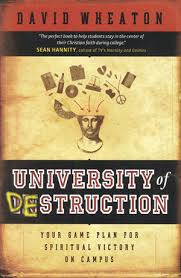 Books for the graduate: University of Destruction