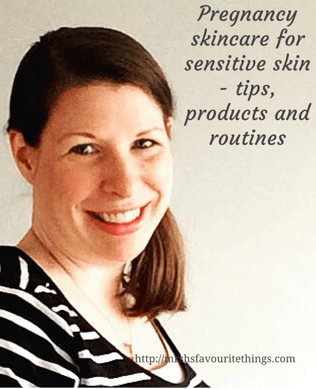 "A photograph of a brunette lady with minimal make-up, natural skin, a side ponytail and wearing a blue and white striped top - includes the title ""Pregnancy skincare for sensitive skin -tips, products and routines"". _ Mrs H's favourite things"