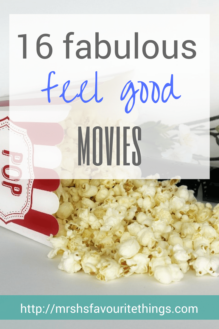 "A Pinterest friendly image that includes a photograph of a box of popcorn with spilled popcorn, some unravelled movie film, a cinema ticket stub and some white flowers - including the blog post title "" 16 Fabulous feel good movies"" - 16 fabulous feel good movies - Mrs H's favourite things"