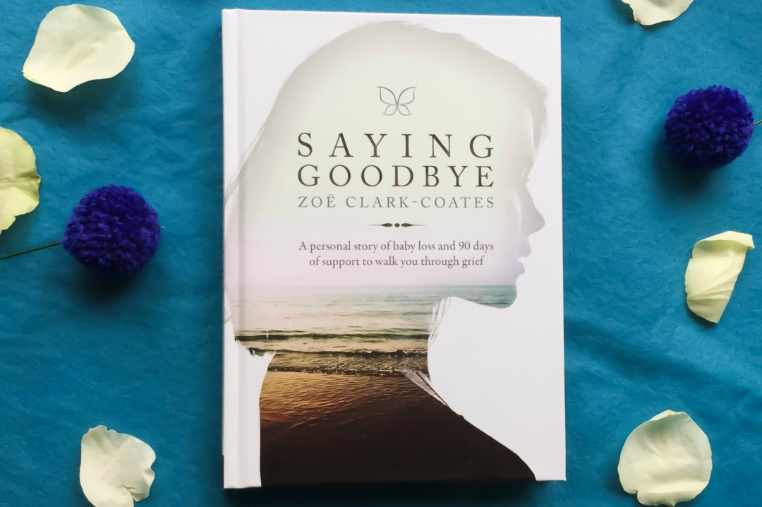 """Saying Goodbye"" by Zoë Clark-Coates - A Review and Interview with the Author"