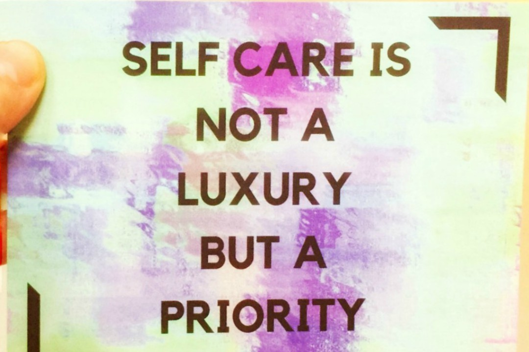 "A photograph of a postcard that says ""Self care is not a luxury but a priority"" - A Few Hours Self Care At The Space Retreat - A Review - Mrs H's Favourite Things"