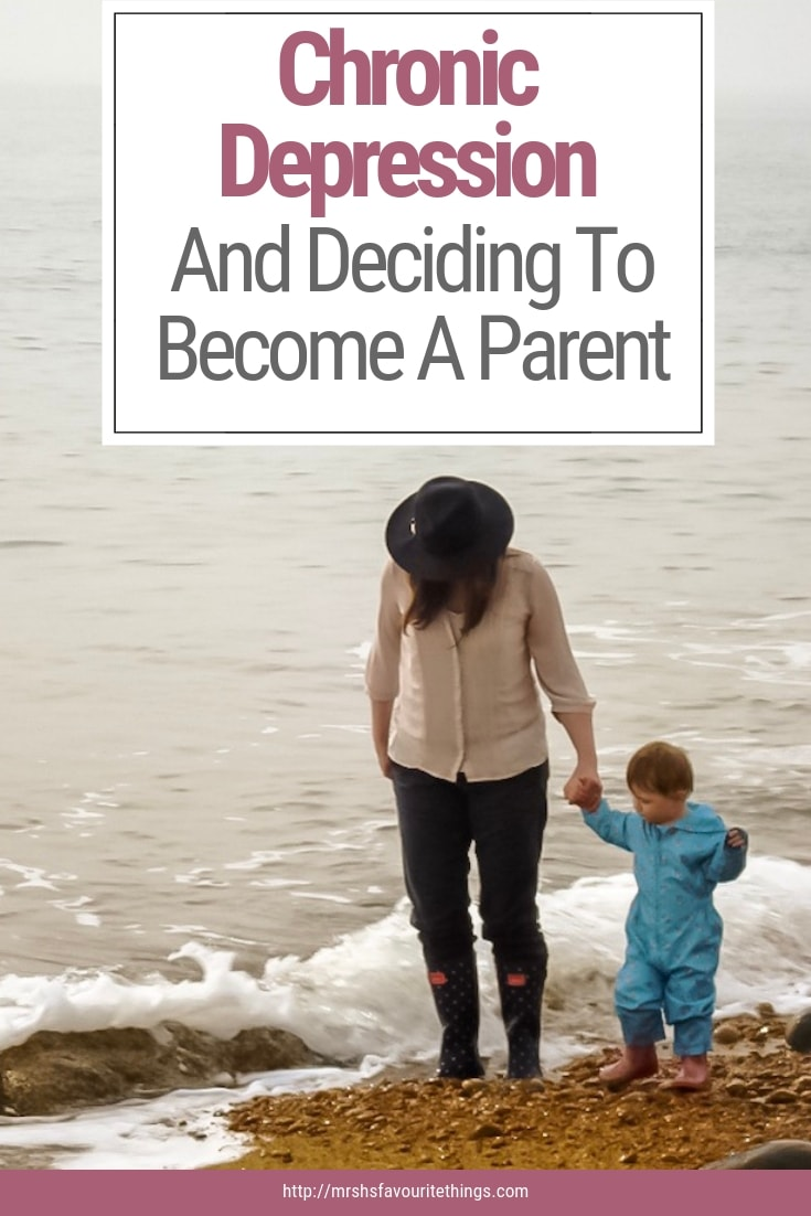 """A pinnable image featuring a photograph of a mother and her daughter paddling in the sea and including the text """"Chronic Depression And Deciding To Become A Parent"""" - Chronic Depression And Deciding To Become A Parent - Mrs H's favourite things"""