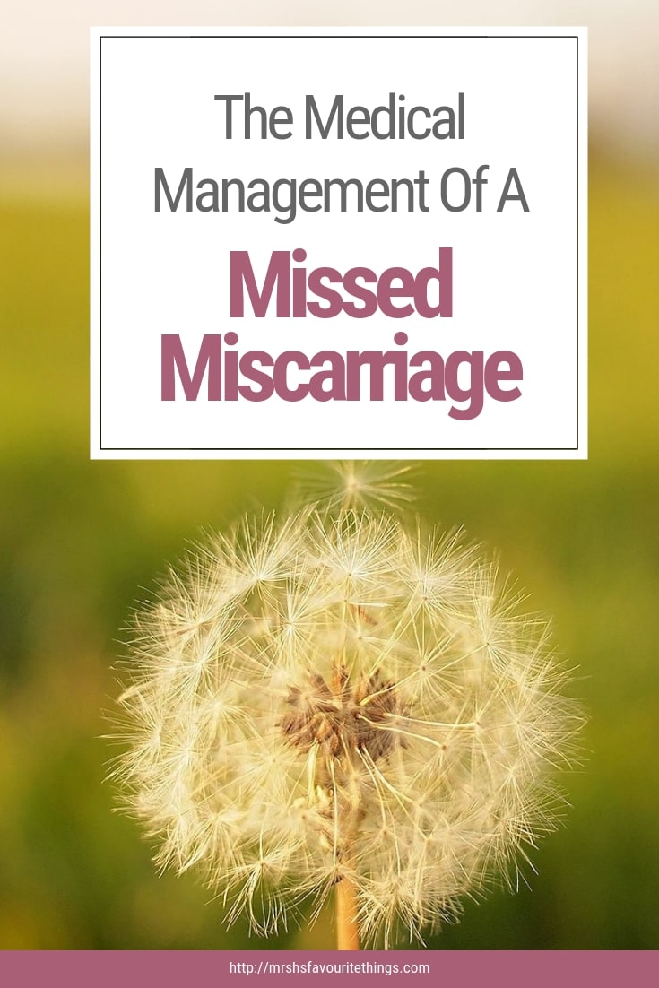 """A photograph of a dandelion clock losing one seed with the title of this post """"The Medical Management Of A Missed Miscarriage"""" - The Medical Management of A Missed Miscarriage - Mrs H's favourite things"""