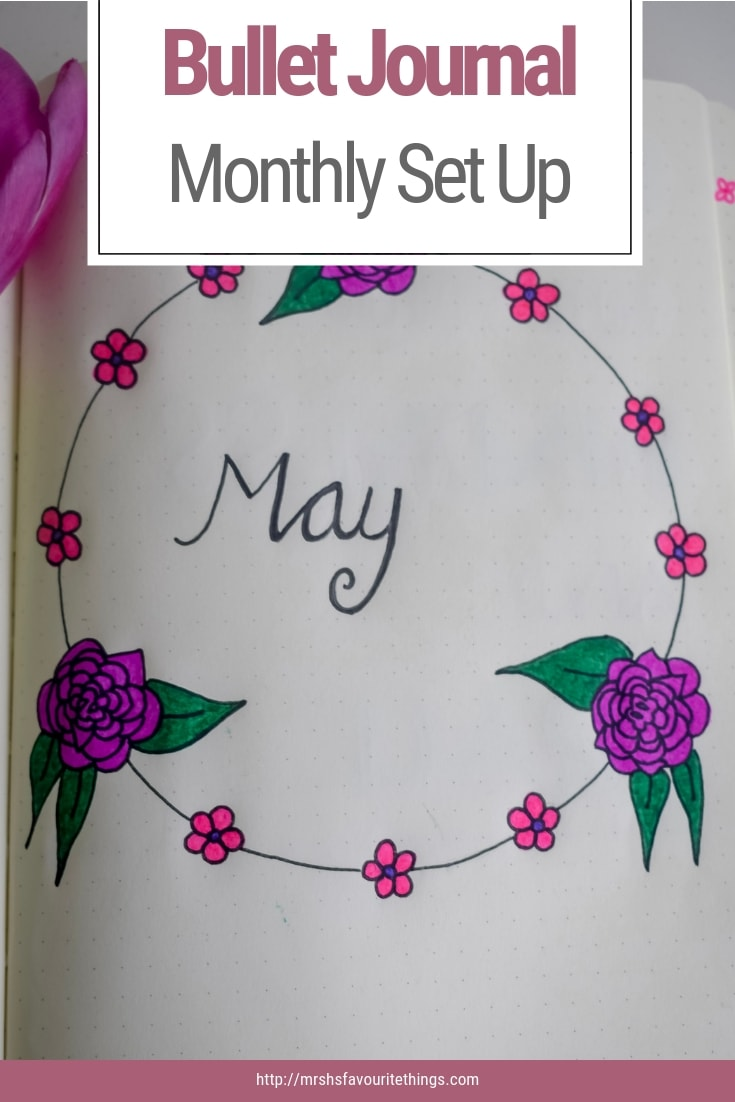 """A photograph of a pinnable image with the text """"Bullet Journal Monthly Set-Up"""" - Bullet Journal Monthly Set-Up - Mrs H's favourite things"""
