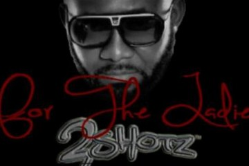 2Shotz For The Ladies audio