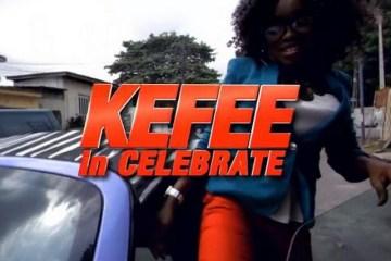 Kefee Celebrate video