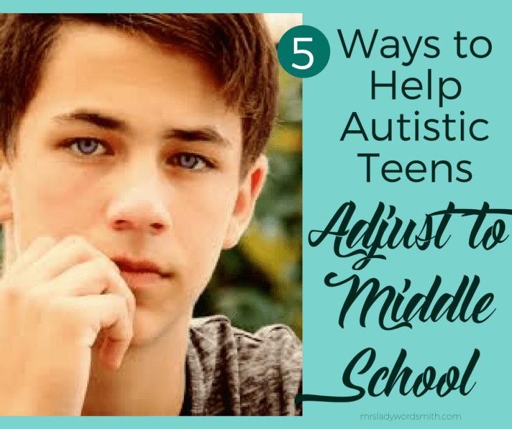 5 Ways to Help Autistic Teens Adjust in Middle School