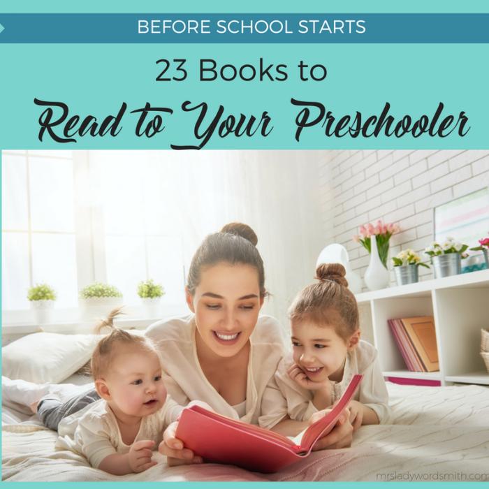 23 Books to Read to Your Preschooler before School Starts