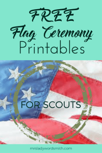 Free Printables: Flag Ceremony for Scouts