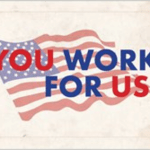 """A postcard with an American flag and the words """"You Work For Us"""""""
