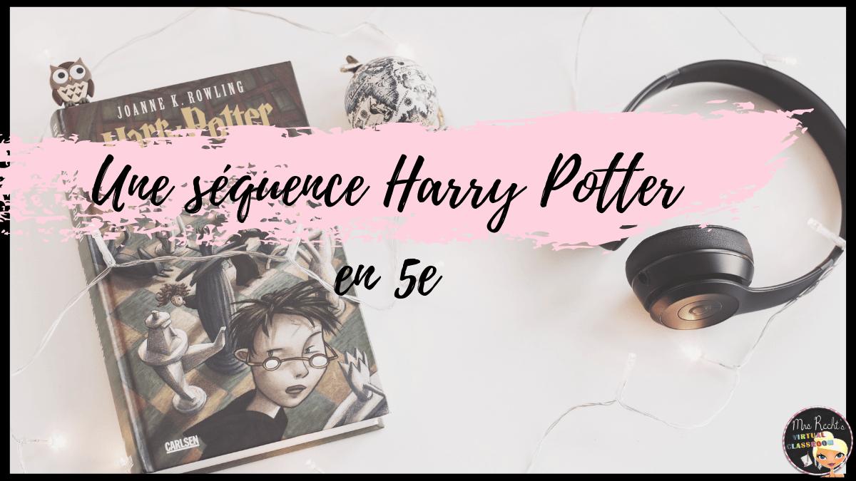 Séquence Harry Potter anglais 5e
