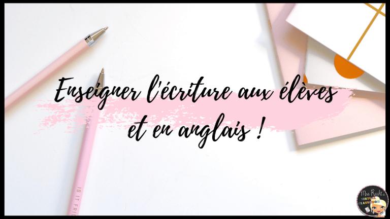 Enseigner l'écriture en anglais