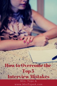 How to Overcome the Top 5 Interview Mistakes