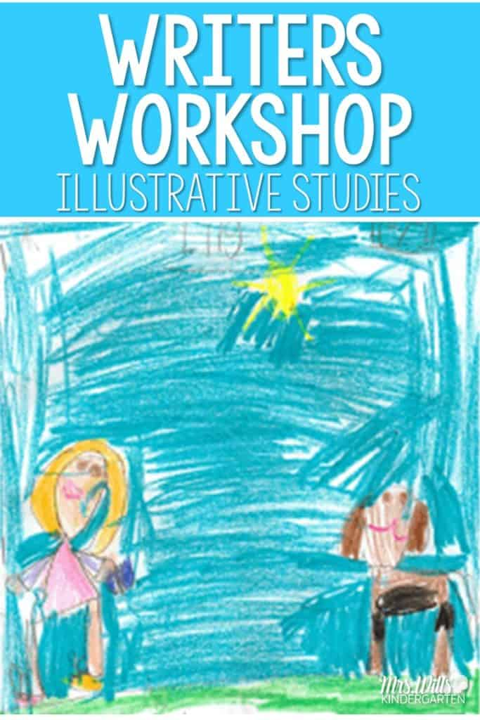 Writers workshop illustrative study. Looking at the qualities of illustrators are a fantastic way to teach writing to emergent writers. Check out my kindergarten writing and I model and guide students towards proficiency.